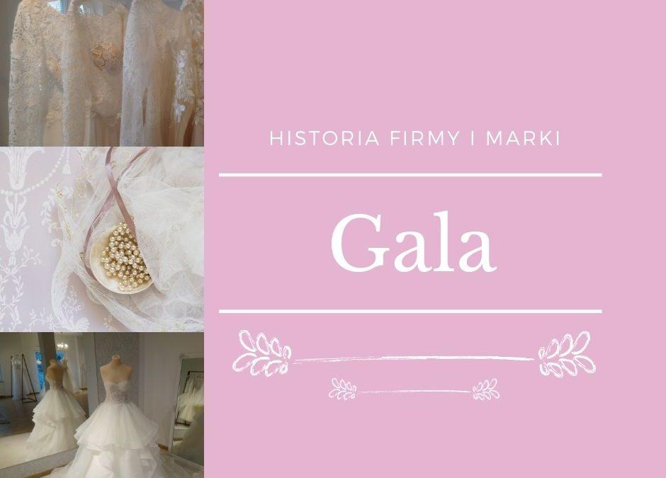 Krótka historia firmy o długiej historii – Gala